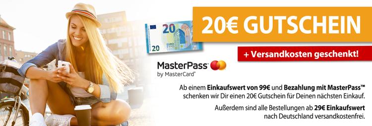 20€ Gutschein + Versandkosten geschenkt - bei Bezahlung mit MasterPass