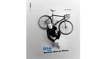 Buch Die Markus Storck Story von Axel Becker