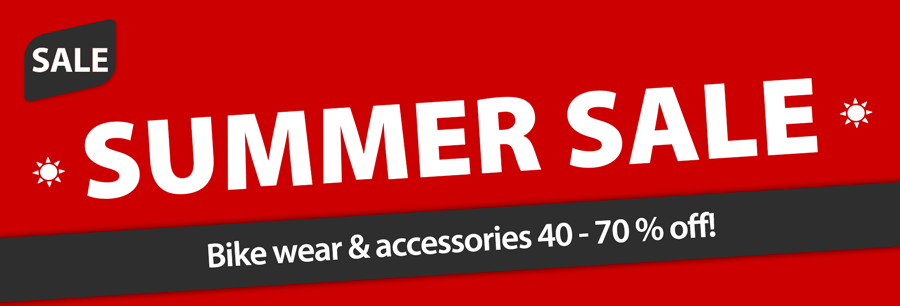 SUMMER SALE: 40 - 70 % discount on bike wear & accessories