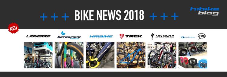 Bike-News 2018 – die ersten Neuigkeiten bereits vor der Eurobike